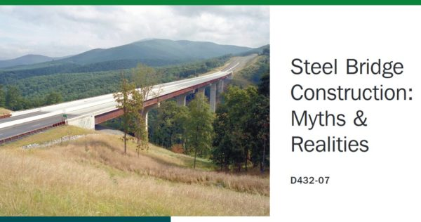 Myths and Realities of Steel Bridges