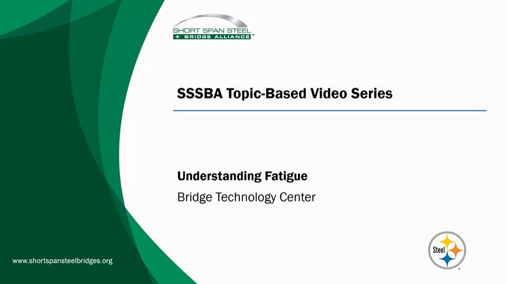 Understanding Fatigue of Steel Bridges